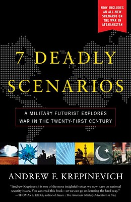 7 Deadly Scenarios By Krepinevich, Andrew