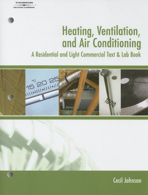 Heating, Ventilation, and Air Conditioning By Johnson, Cecil