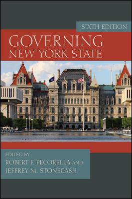Governing New York State By Pecorella, Robert F. (EDT)/ Stonecash, Jeffrey M. (EDT)